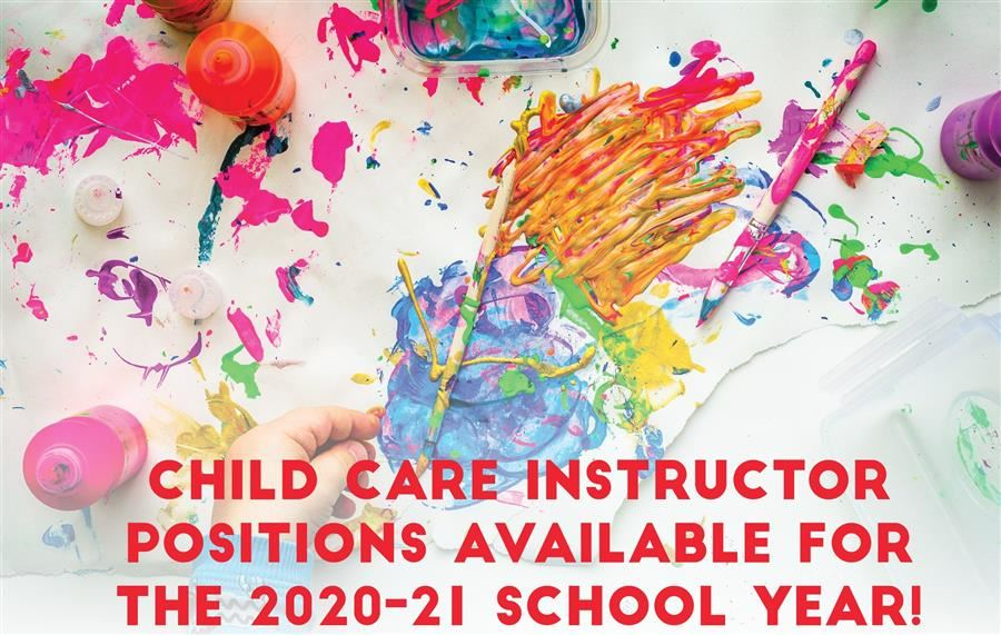 Childcare Instructors Needed